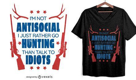 Diseño de camiseta con cita de hobby de caza.