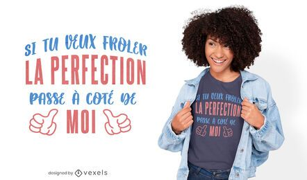 Diseño de camiseta de cita francesa de perfección