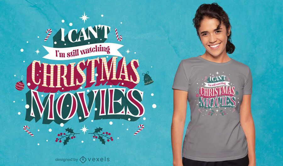 Christmas movies quote t-shirt design