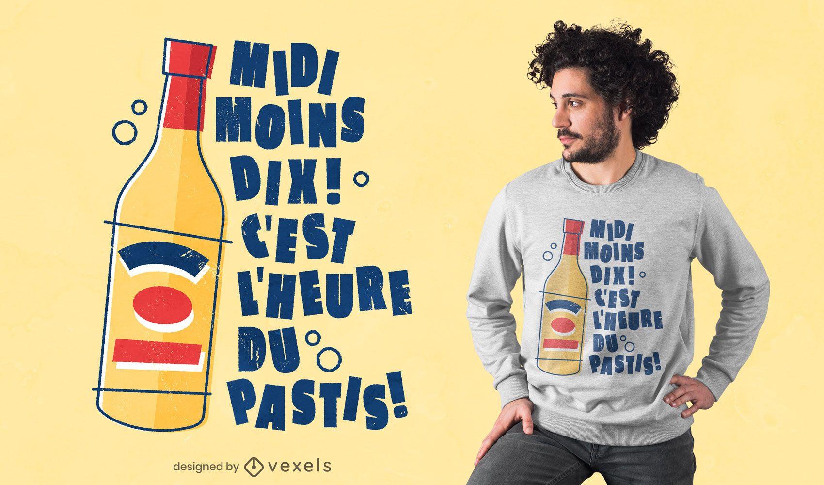 Pastis trinken Französisch Zitat T-Shirt Design