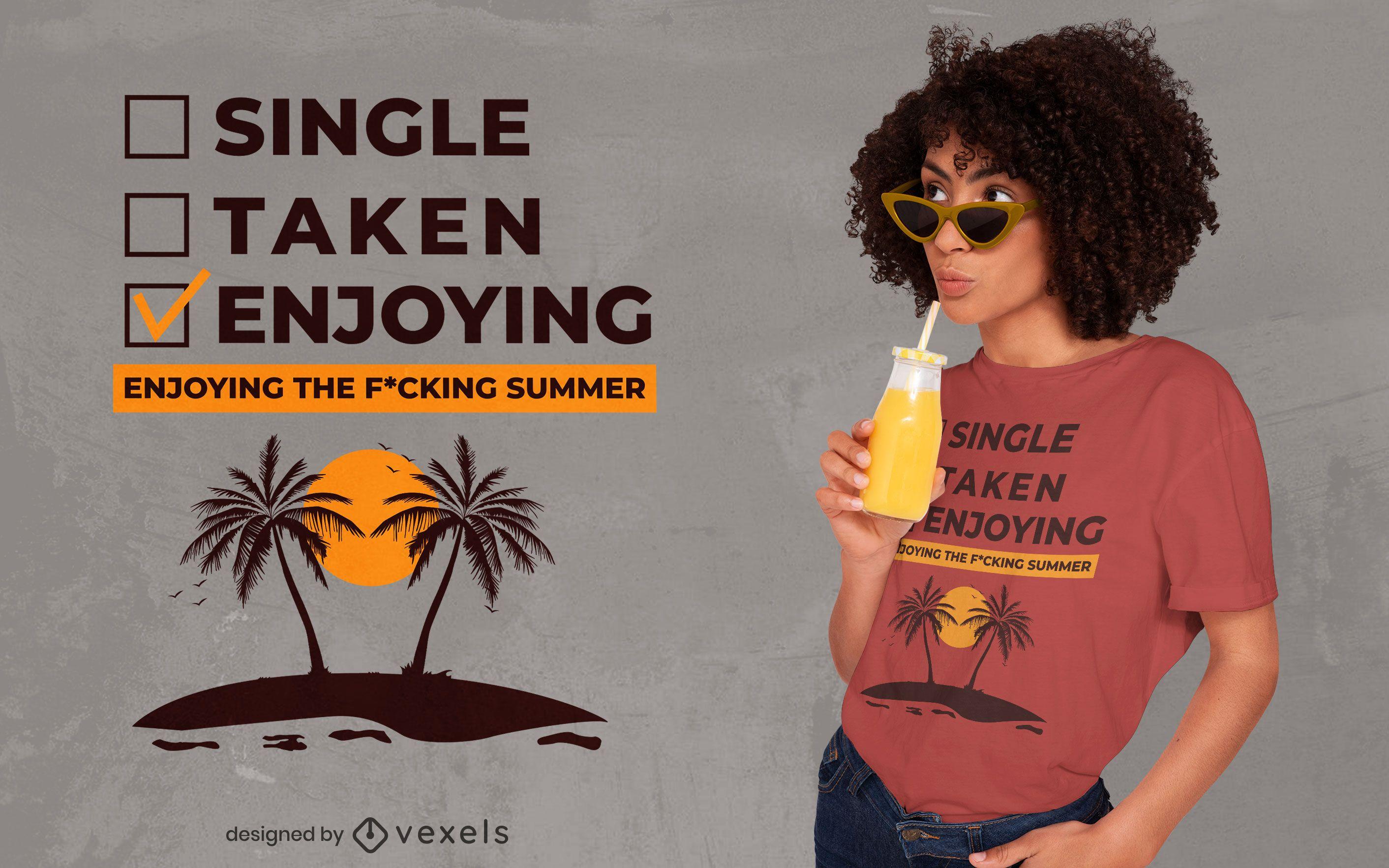 Disfrutando del diseño de camiseta de cita de verano