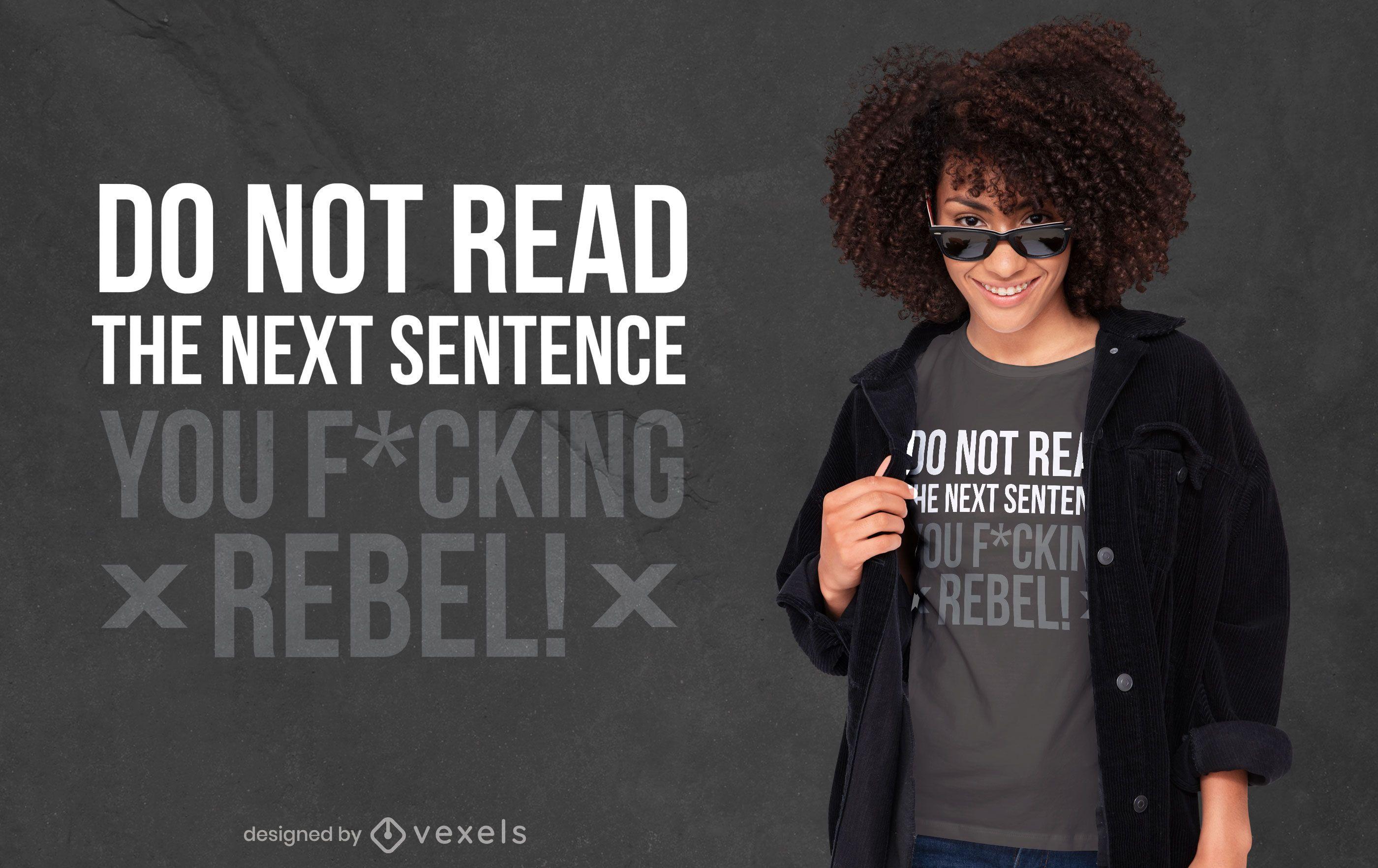 No lea el diseño de la camiseta de la cita