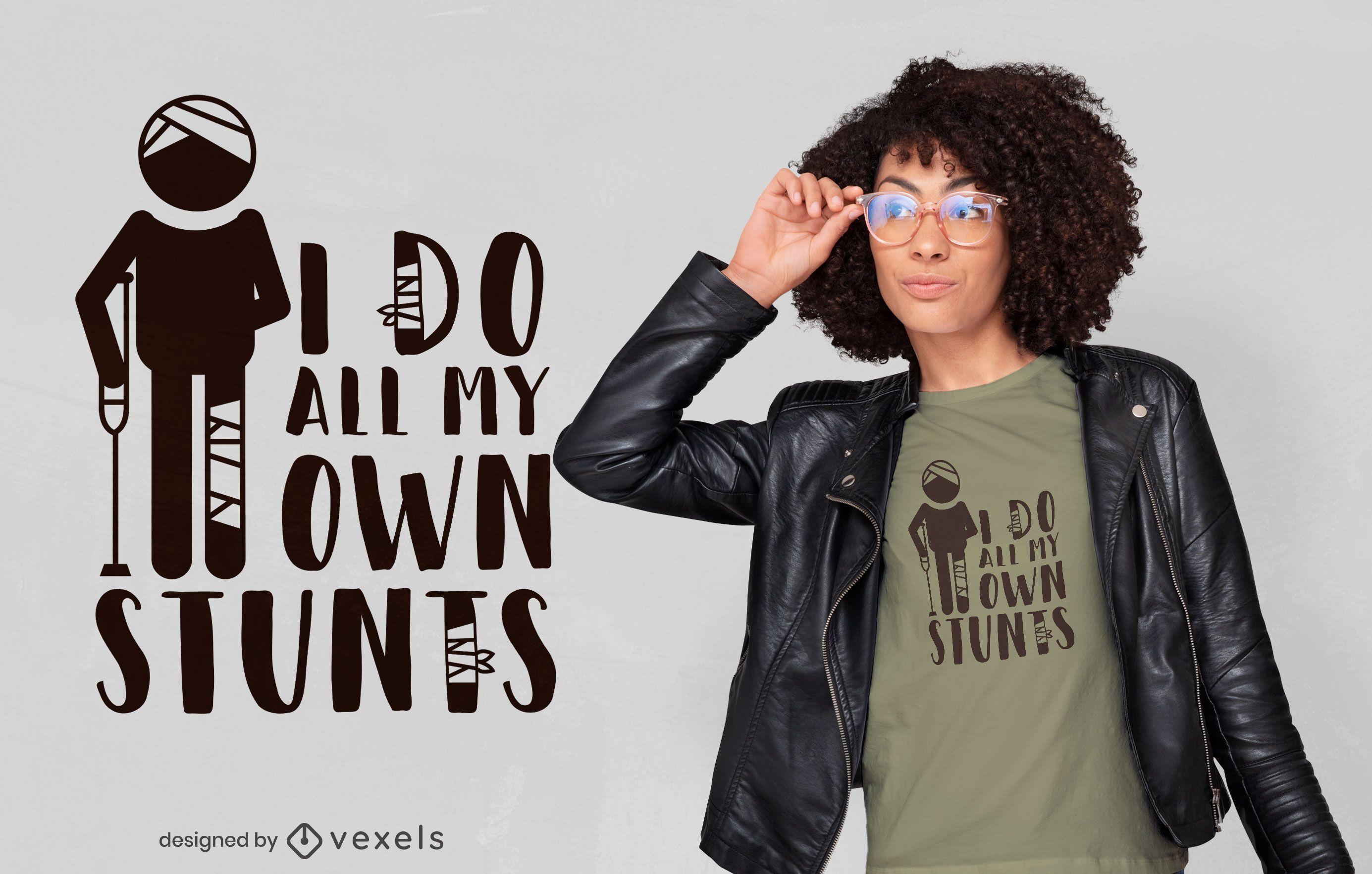 Stick figure stunt quote t-shirt design