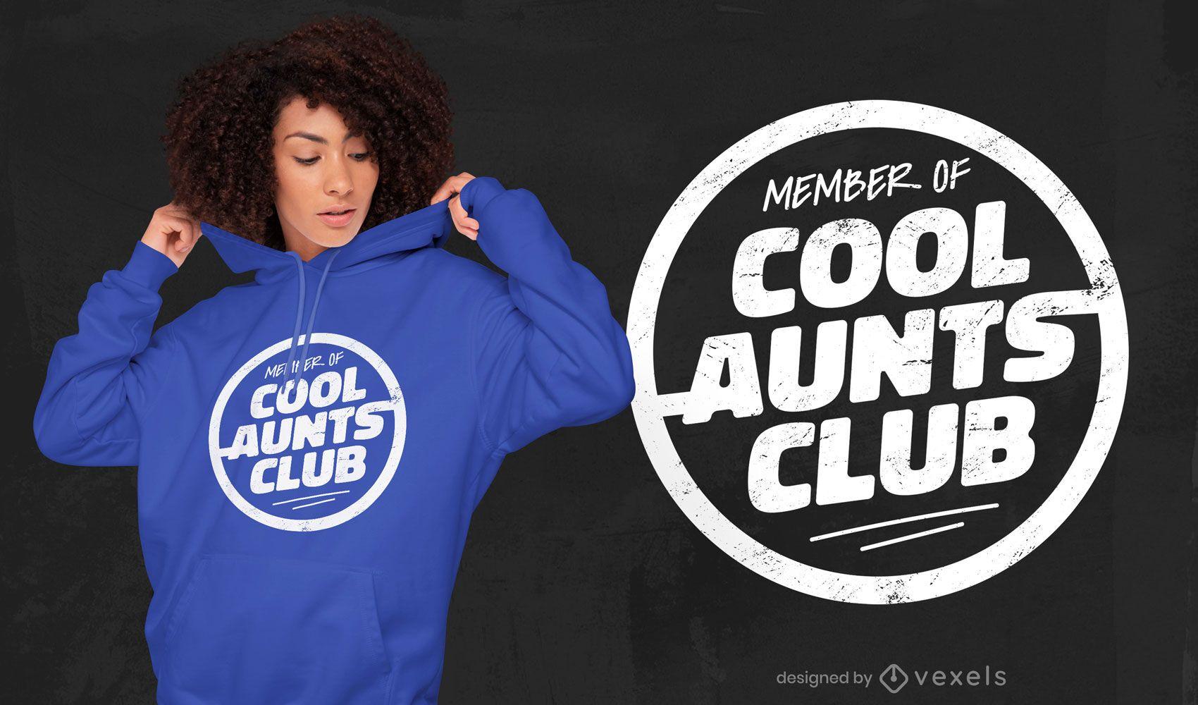 Design de t-shirt com o emblema do clube das tias fixes