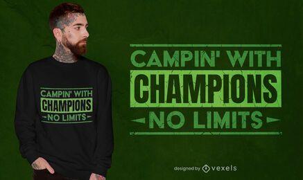 Camping con diseño de camiseta de cita de campeones.