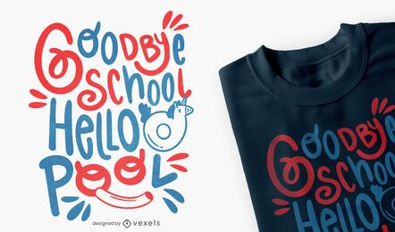 Goodbye school summertime t-shirt design