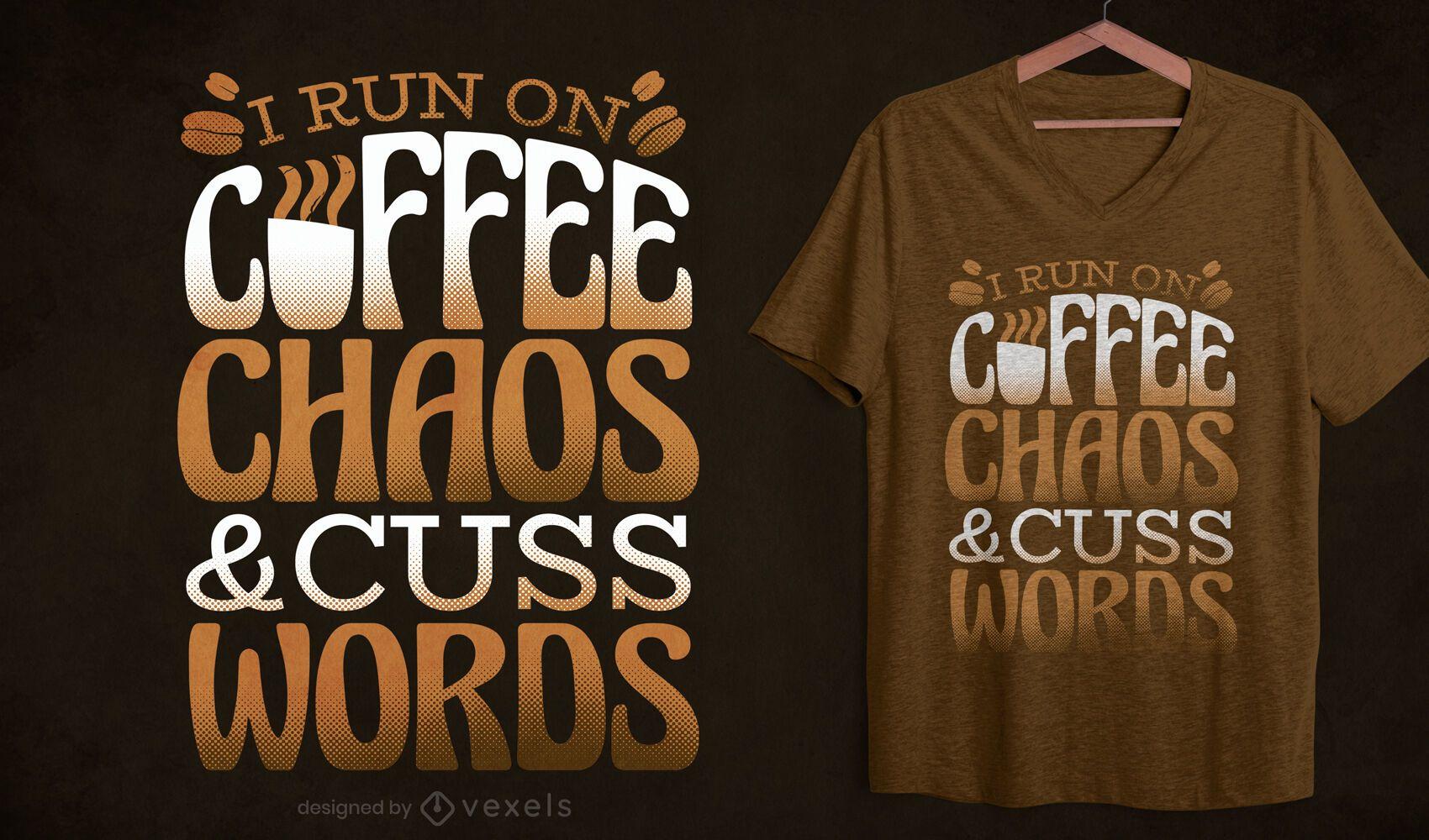 Desenho de camiseta engraçada com citação de café