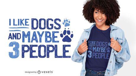 Diseño de camiseta de cita divertida de amante de los perros