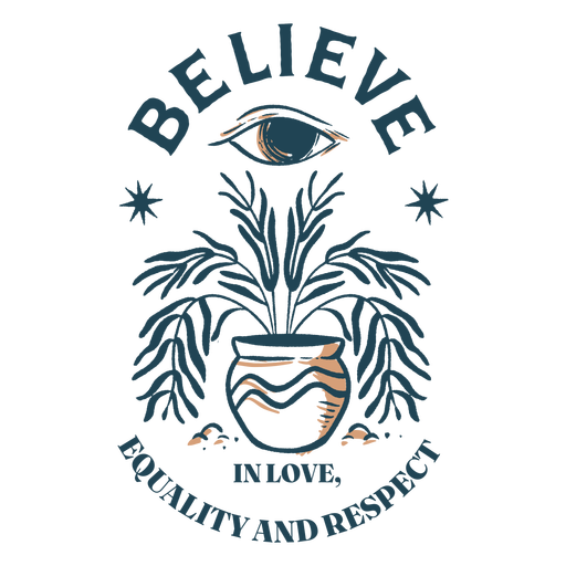 Believe in love equality quote color stroke