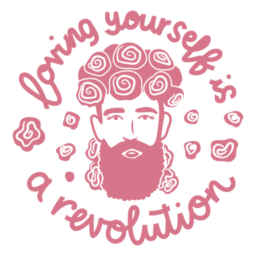 Loving yourself is a revolution cut out