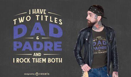 Diseño de camiseta grunge de cita de título de papá
