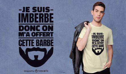 Design de camiseta engraçada de barba com citações francesas