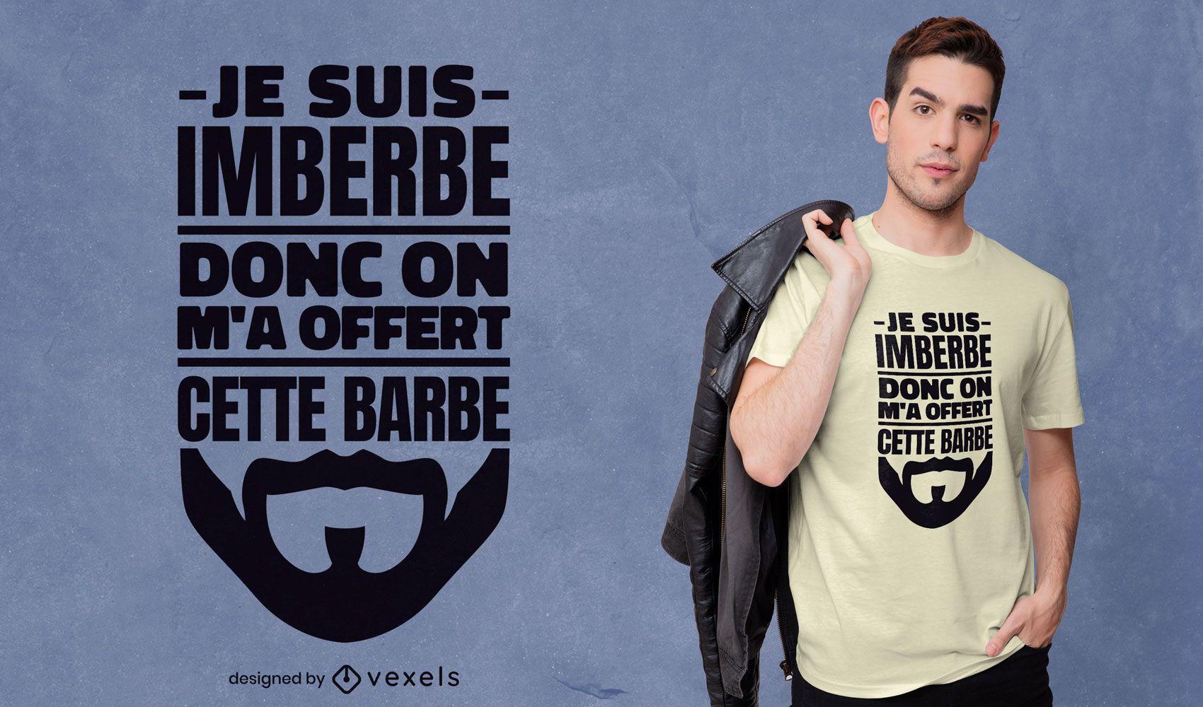 Diseño de camiseta de barba divertida cita francesa