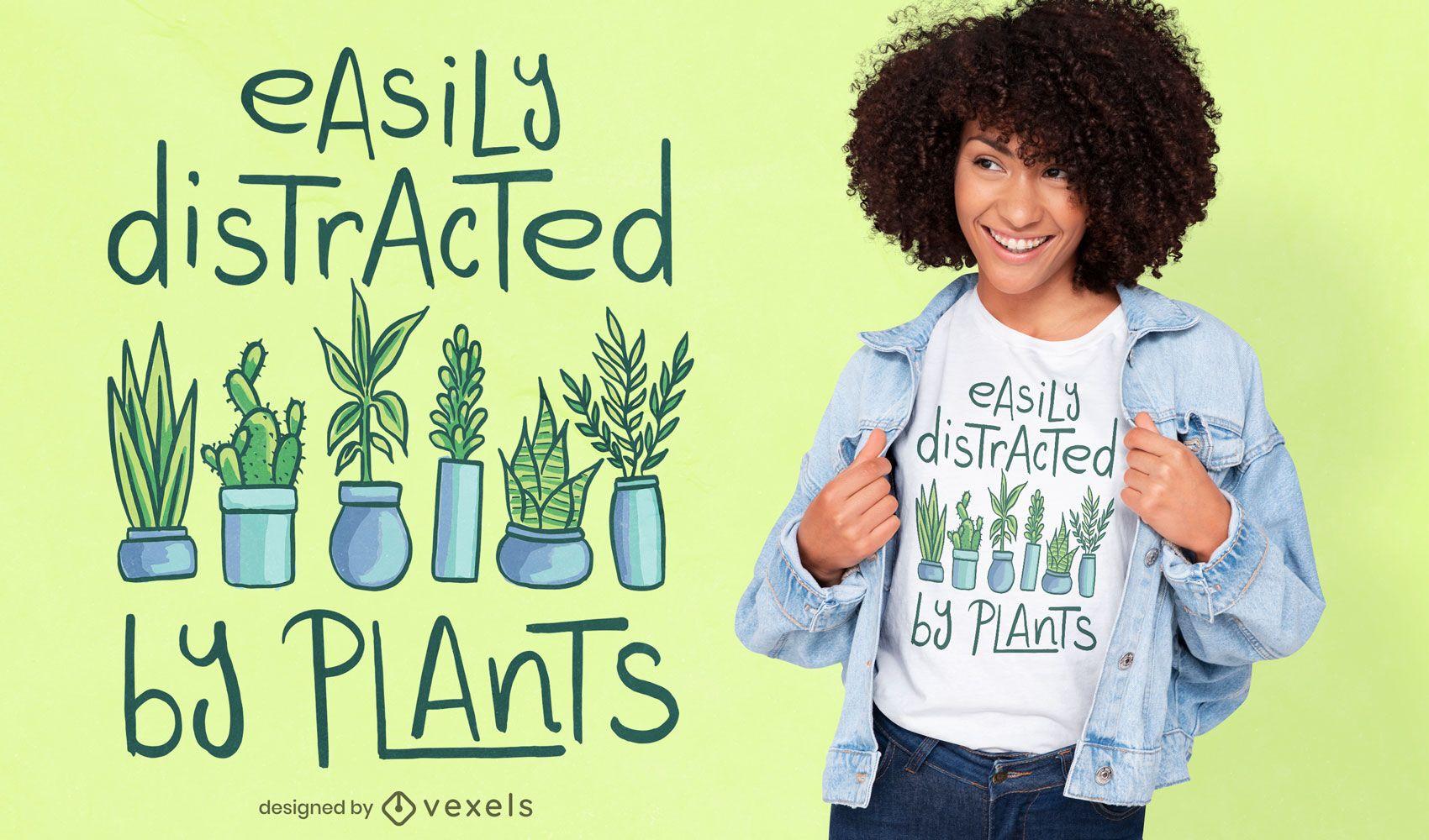 Diseño de camiseta de cita distraída de plantas de maceta