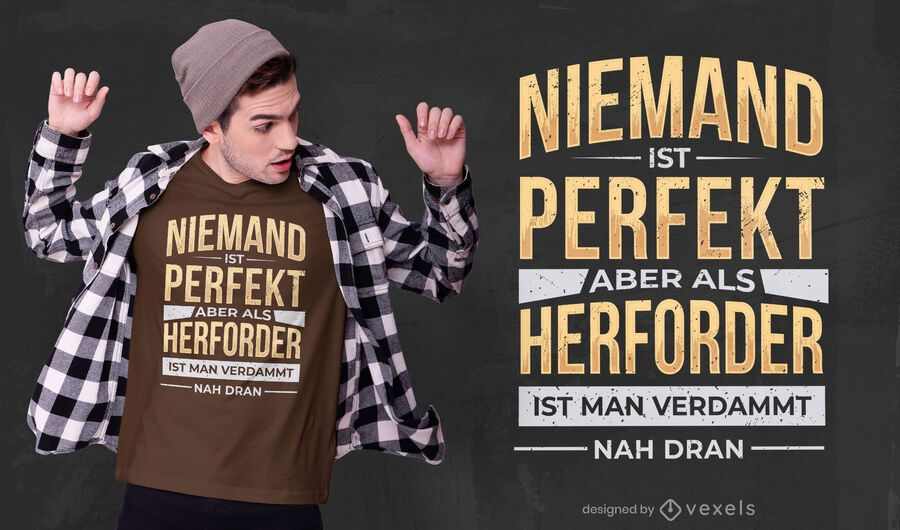 Perfect german quote t-shirt design