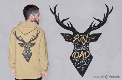 Diseño de camiseta de la mejor cita de papá de ciervo