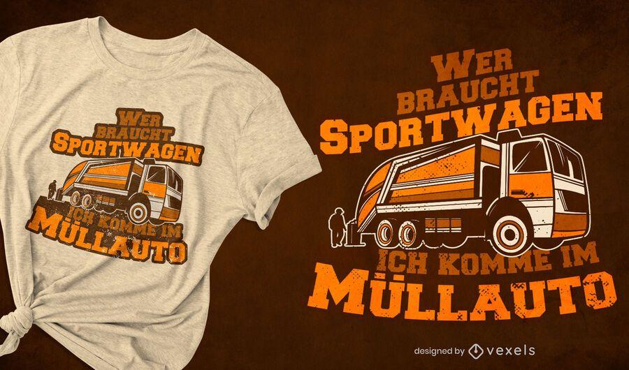 Garbage truck german quote t-shirt design