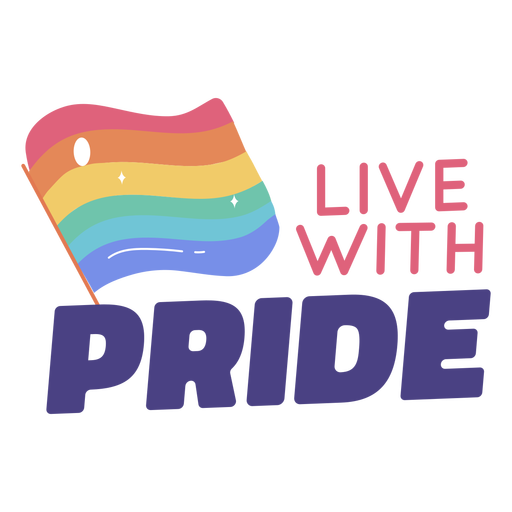 Live with pride quote semi flat