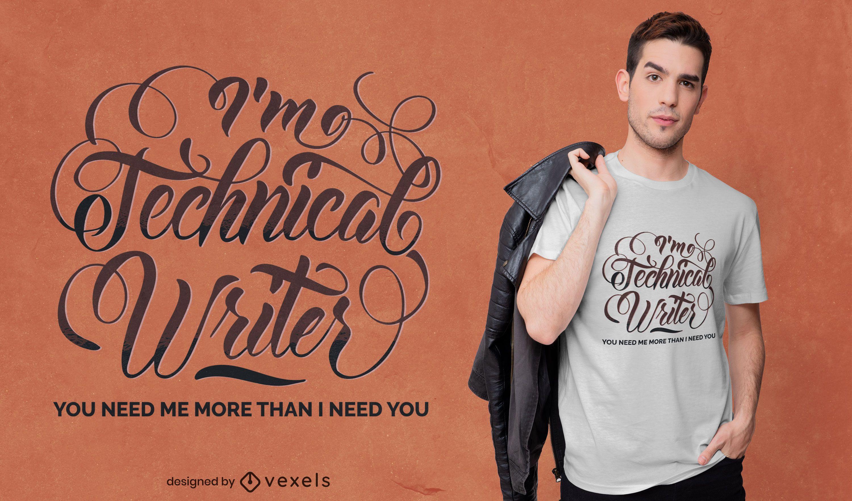 Dise?o de camiseta con letras de escritor t?cnico.