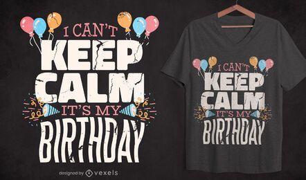 Birthday keep calm quote t-shirt design