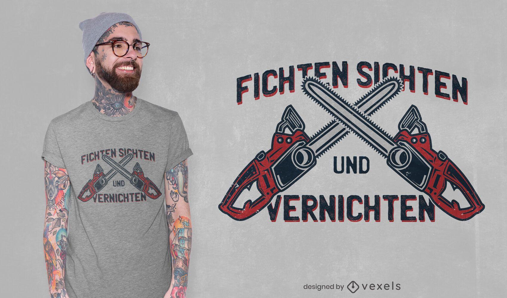 Diseño de camiseta con cita de motosierra doble.