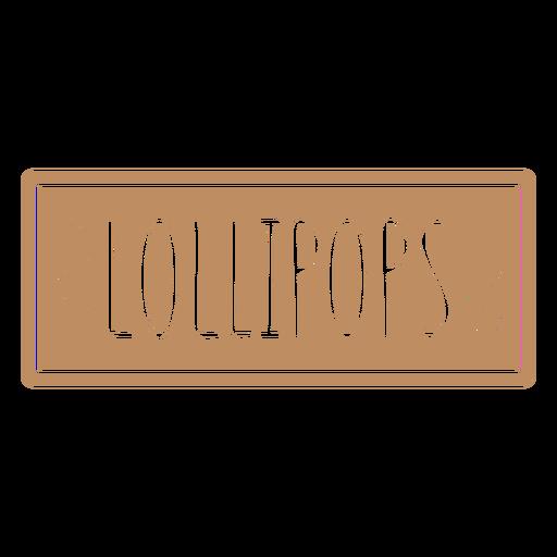 Lollipops text hand written label cut out