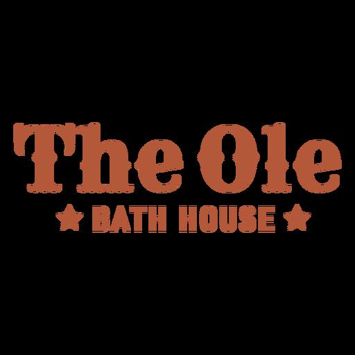 Ole bath haouse label