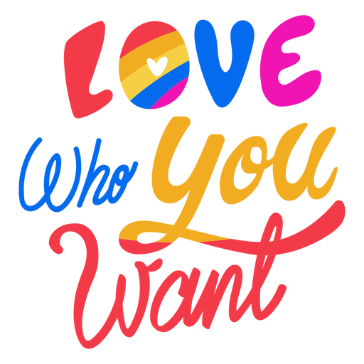 Love who you want badge