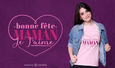 Diseño de camiseta de corazón francés del día de la madre.