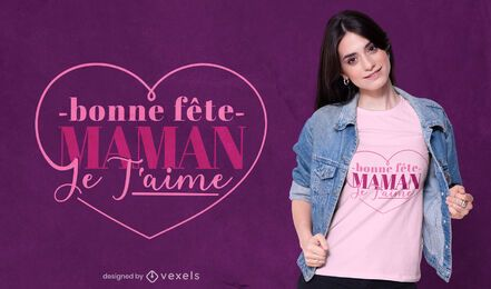 Mothers day french heart t-shirt design