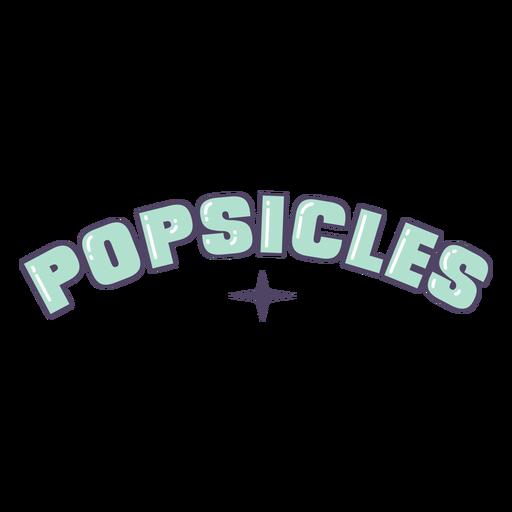 Popsicles lettering label