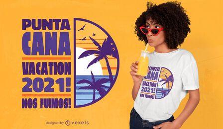 Punta Kanada Urlaub Zitat T-Shirt Design
