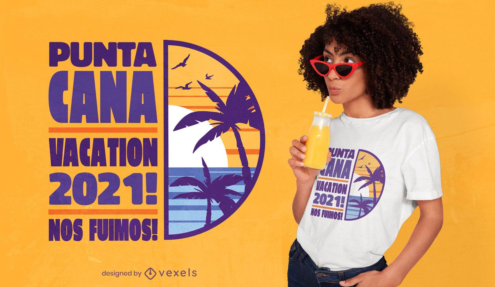 Diseño de camiseta de cita de vacaciones en punta cana.