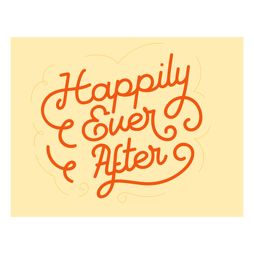 Happily ever after lettering stroke quote