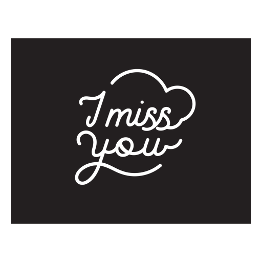 I miss you lettering cut out