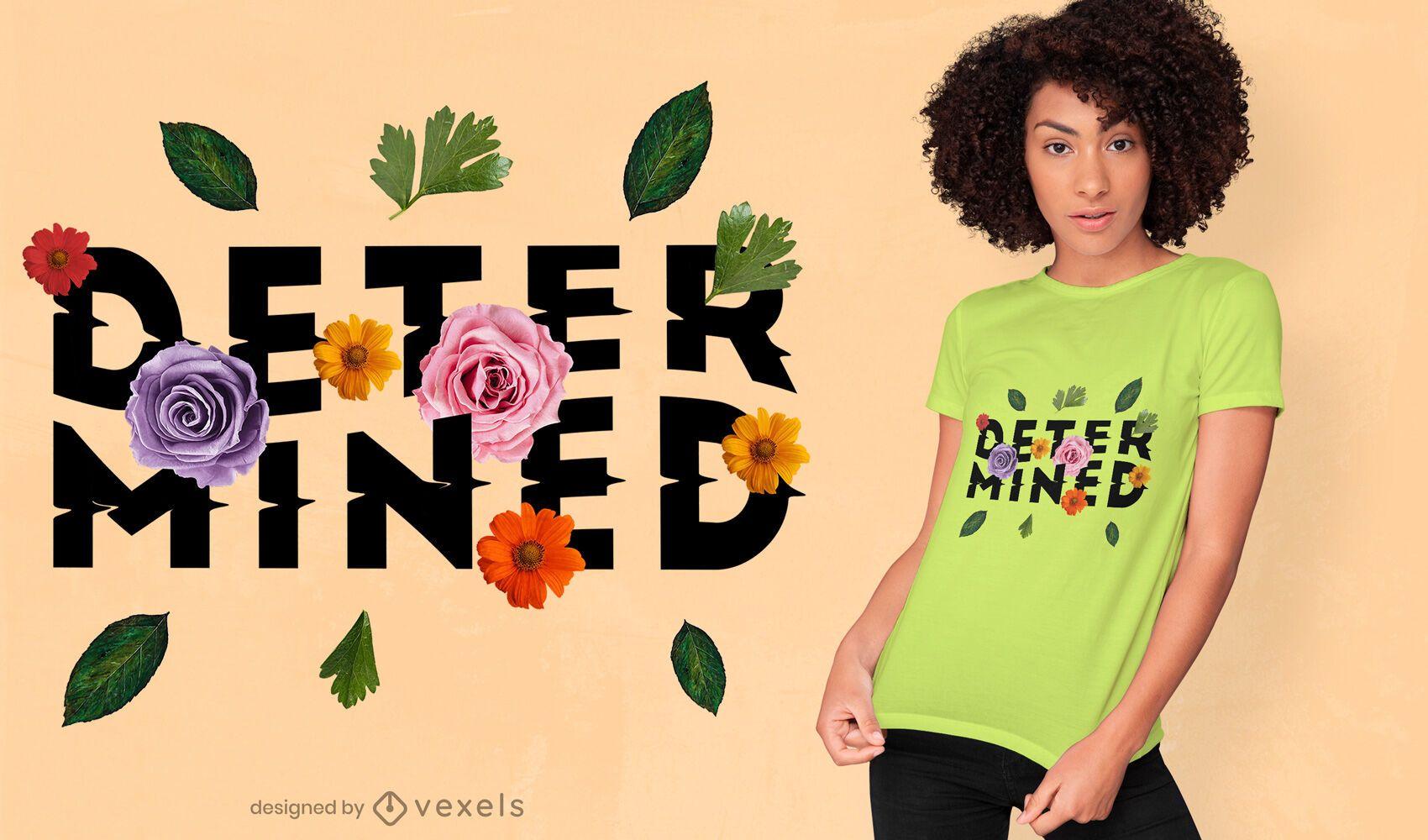 Flowers determined PSD t-shirt design