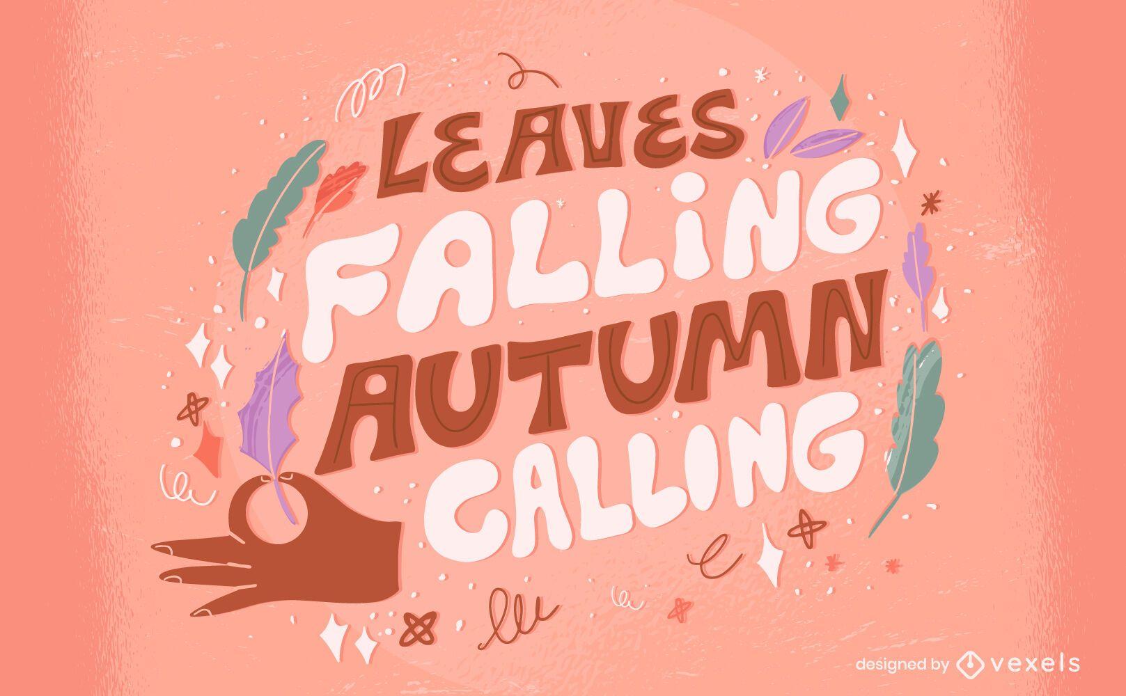 A temporada de outono deixa letras da natureza