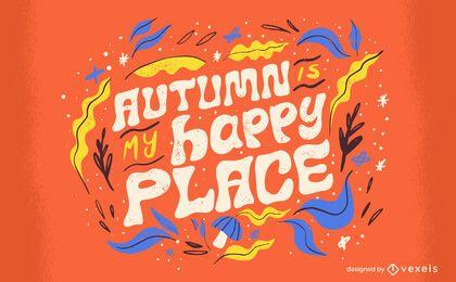 Herbstsaison Happy Place Zitat Schriftzug