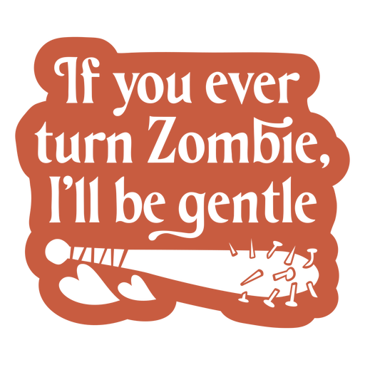Funny zombie love quote cut out