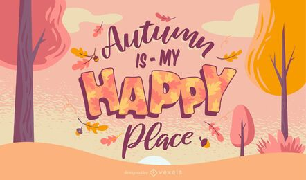Autumn is my happy place lettering
