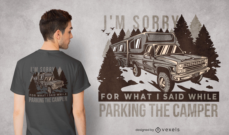 Parking the camper quote diseño de camiseta