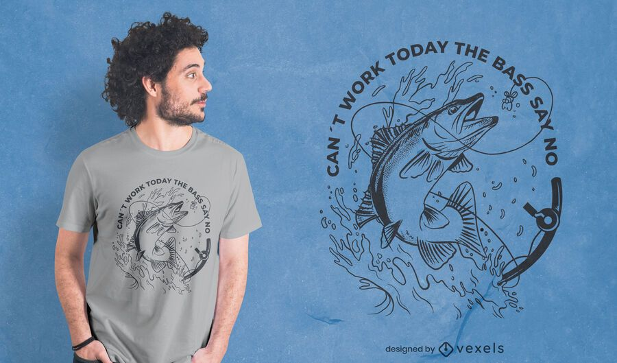 Can't work today fishing quote t-shirt design