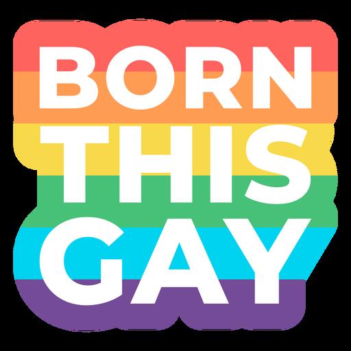 Born this gay badge