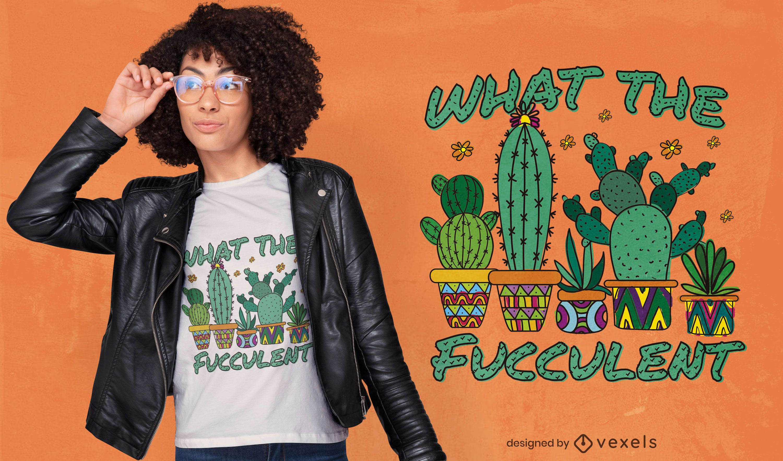 Cactus succulent quote t-shirt design