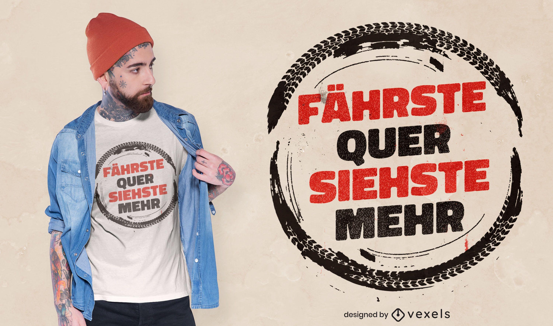 Diseño de camiseta de cita alemana a la deriva