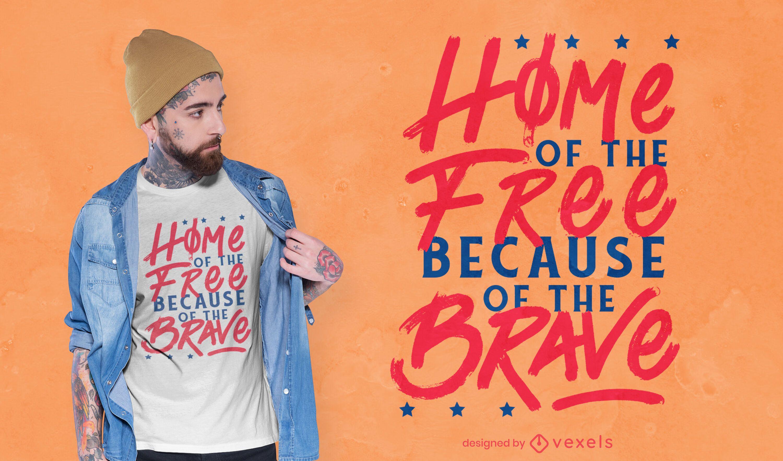 Diseño de camiseta de cita de EE. UU. Gratis y valiente