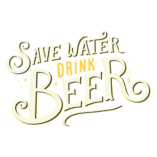 Save water drink beer quote color stroke