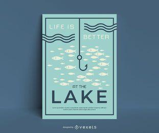La vida es mejor en el cartel de pesca del lago.