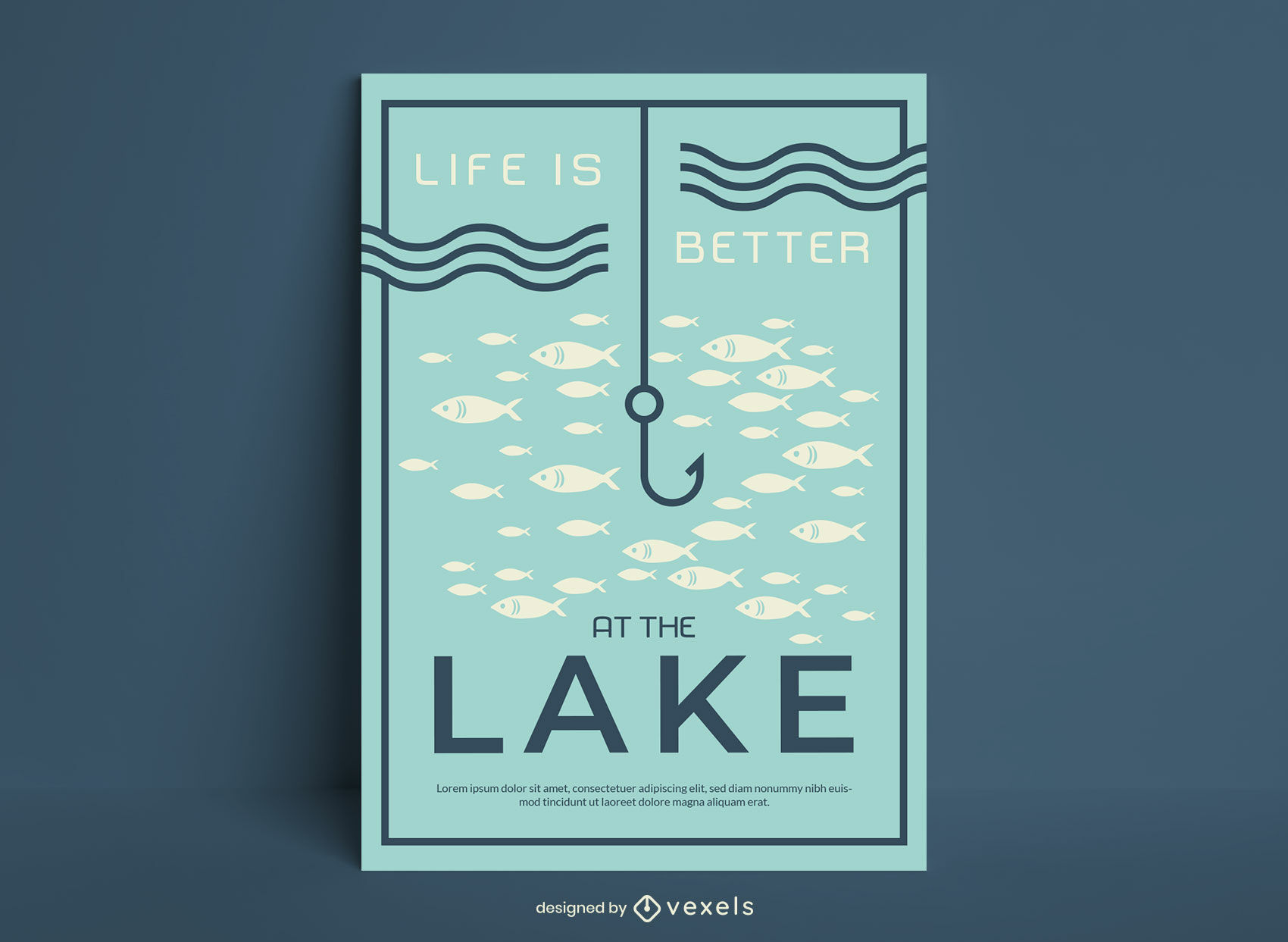 Life is better at the lake fishing poster
