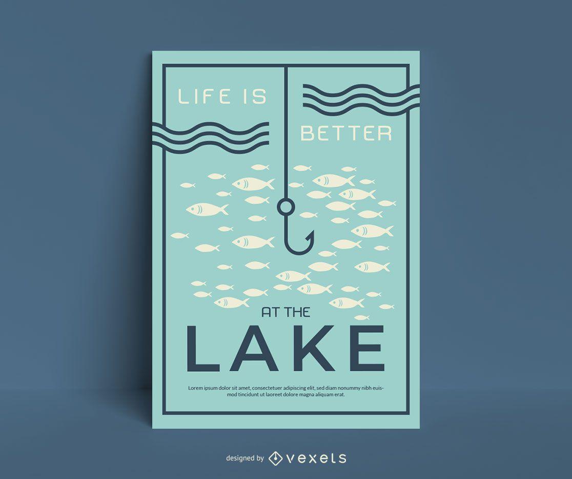 A vida é melhor no pôster de pesca no lago